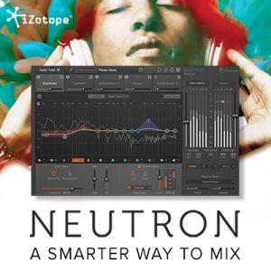 [セール中!]話題のプラグインNeutronとMusic Production Bundle 2を最安値で購入する方法[iZotope Neutron]